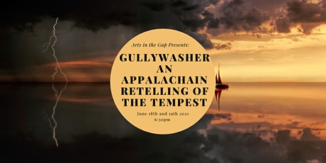 Gullywasher: An Appalachian Retelling of The Tempest biglietti