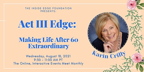 Act III Edge: Making Life After 60 Extraordinary | A Sub-Edge tickets