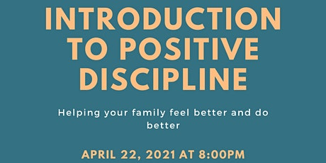 Parenting Without Punishments and Rewards: Intro to Positive Discipline tickets