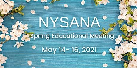 NYSANA Spring Educational Meeting tickets
