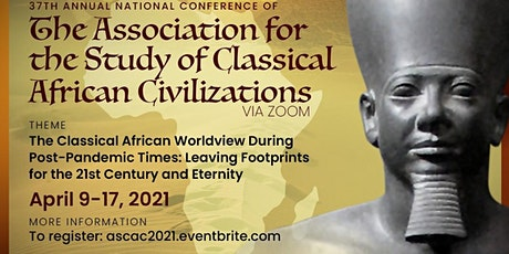 37th Ancient Kemetic  (Egyptian) Studies Conference April 9-April 17,2021 bilhetes
