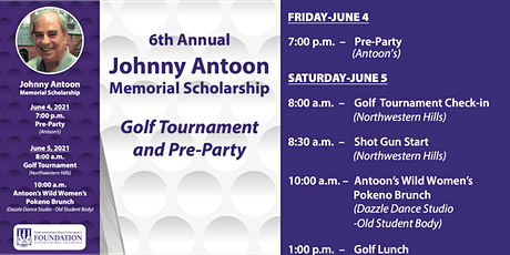 The 6th Annual Johnny Antoon Memorial Scholarship Golf Tournament tickets