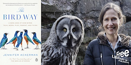 VIRTUAL - Jennifer Ackerman | The Bird Way: A New Look at How Birds Talk... tickets