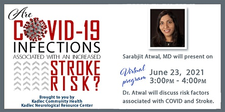 KNRC  - Are Covid-19 infections associated with an increased stroke risk? tickets