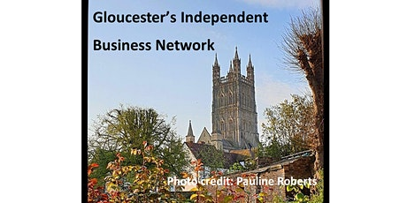 Gloucester's Independent Business Network - Session 3 tickets