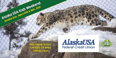 Alaska USA Kids Weekend at the Zoo: April 17 & 18, 2021 tickets