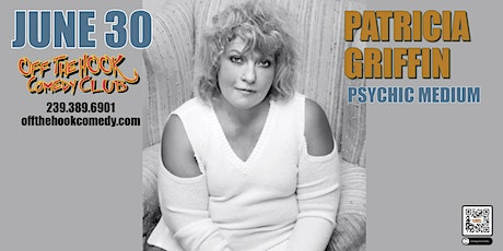 Evidential Medium Patricia Griffin Brings her Sellout show to Naples, FL tickets