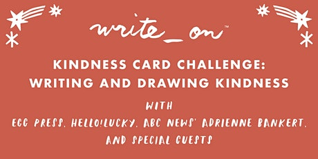 WRITE_ON 2021 KINDNESS CARD CHALLENGE: WRITING & DRAWING KINDNESS tickets