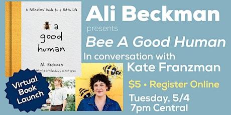 Ali Beckman presents Bee a Good Human: Virtual Book Launch tickets