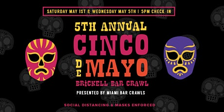Cinco de Mayo Bar Crawl in Brickell - DAY ONE tickets