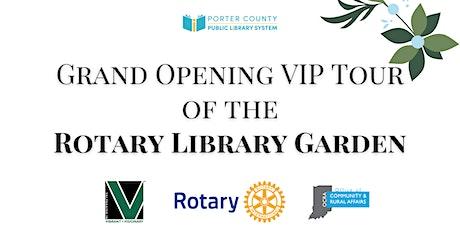 VIP Grand Opening of the Valparaiso Rotary Library Garden tickets