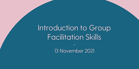 Introduction to Group Facilitation Skills tickets