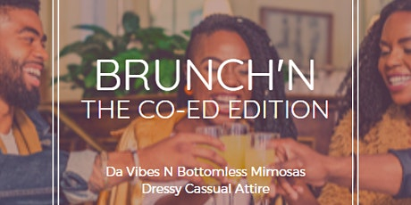 BRUNCH'N   The Co-Ed Edition! tickets
