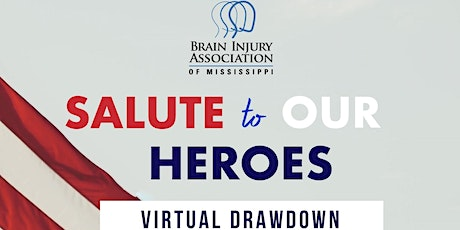 """2021 """"Salute to Our Heroes"""" Virtual Drawdown tickets"""