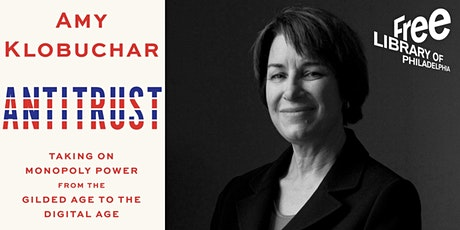 VIRTUAL - Senator Amy Klobuchar | Antitrust: Taking on Monopoly Power... tickets