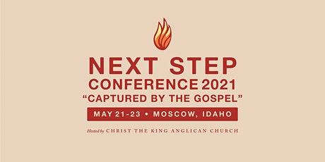 Next Step Conference 2021: Captured By The Gospel tickets