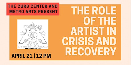 THE ROLE OF THE ARTIST IN CRISIS AND RECOVERY tickets