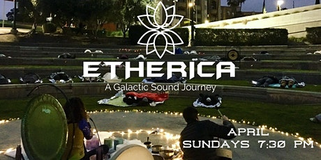 ETHERICA- Outdoor Sound Healing Journey- New Moon  tickets