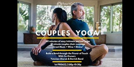 1st Friday's Couples Yoga + Music + Massages + Wine + Dinner tickets
