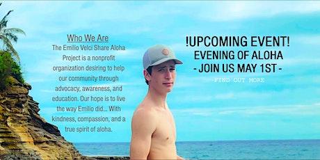Emilio Velci Share Aloha Project: Evening of Aloha (Meal) tickets