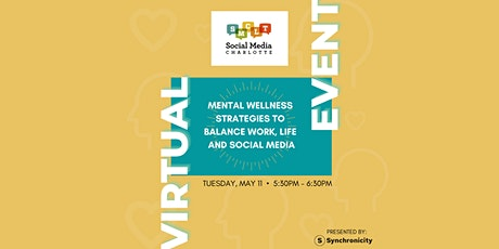 Mental Wellness Strategies to Balance Work, Life and Social Media tickets