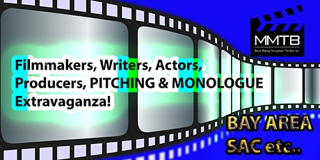 Filmmakers, Writers, Actors, Producers PITCHING & MONOLOGUE Extravaganza! tickets