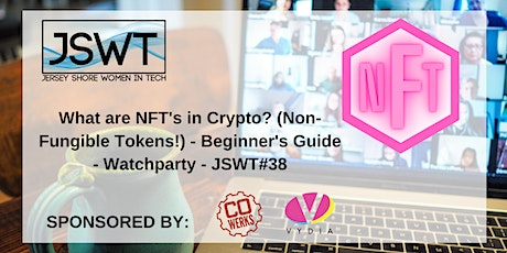 What are NFT's in Crypto? (Non-Fungible Tokens) - JSWT #38 tickets
