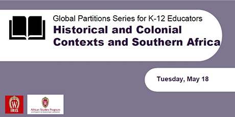 Historical and Colonial Contexts and Southern Africa tickets