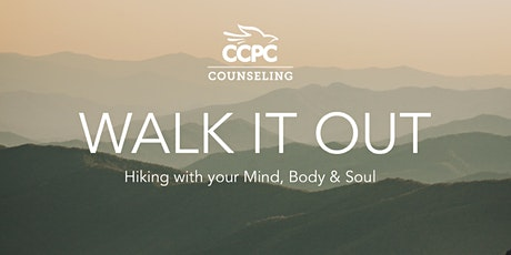 WALK IT OUT : Hiking with your Mind, Body & Soul tickets