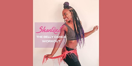 Live Virtual Wellness: SharQui Belly Dancing with Delilah Bisase tickets