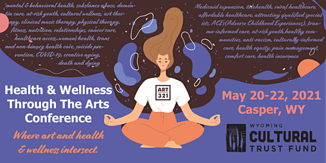 Health & Wellness Through the Arts Conference 2021 tickets