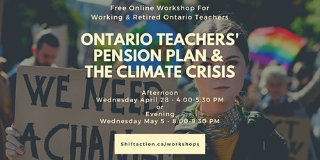 THE ONTARIO TEACHERS' PENSION PLAN AND THE CLIMATE CRISIS tickets
