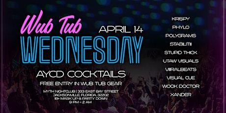 The Wub Tub Presents: Wub Tub Wednesday | 4.14.21 tickets
