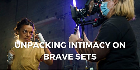 Unpacking Intimacy on Brave Sets tickets