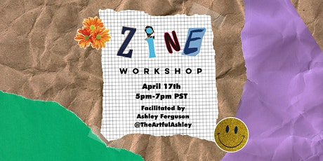 Zine Workshop facilitated by Ashley Ferguson tickets