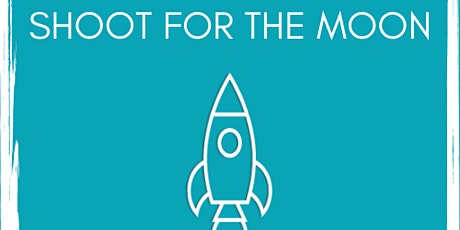 Moonshot's Shoot For The Moon - Online Launch Event! tickets