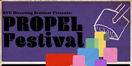 STU Directing Seminar Presents - PROPEL FESTIVAL tickets