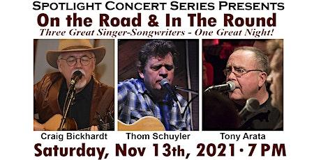 Craig Bickhardt, Thom Schuyler and Tony Arata in Concert tickets