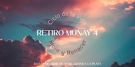 """Munay Tribu - Retiro de 2 días: """"Ciclo de la Vida: Morir y Renacer"""" entradas"""