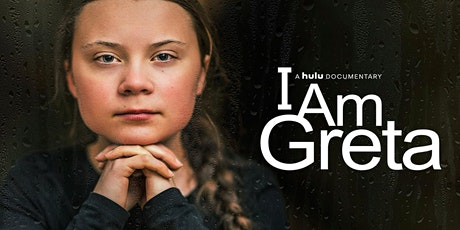 I Am Greta Online Screening and Panel Discussion tickets