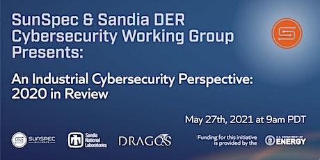 SunSpec & Sandia Webinar: An Industrial Cybersecurity Perspective billets
