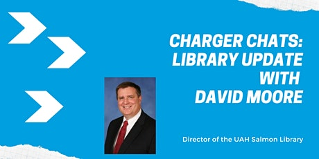 Charger Chats: Library Update with David Moore tickets