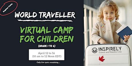 Junior World Traveller | Spring Break Virtual Camp | Kids age 6 to 12 Years tickets