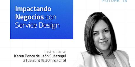 Impactando Negocios con Service Design | Skillup Session boletos