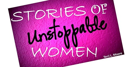 THE UNSTOPPABLE WOMEN STORIES tickets