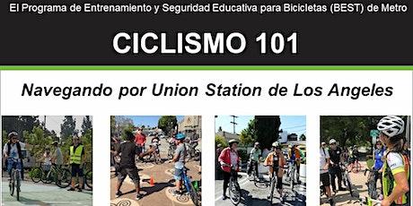 Ciclismo 101: Navegando por Union Station de Los Angeles - En línea entradas