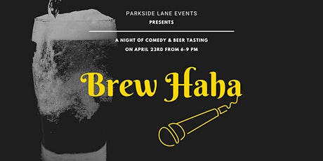 Brew Haha - A Night Of Comedy & Beer Tasting tickets
