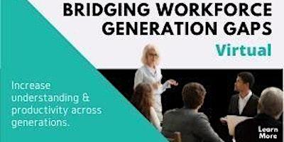 Bridging Workforce Generation Gaps