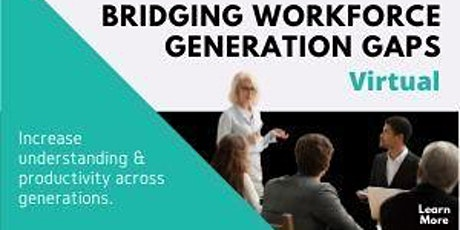 Bridging Workforce Generation Gaps tickets