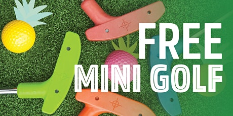 FREE MINI GOLF (WEEK 2 SESSIONS) tickets